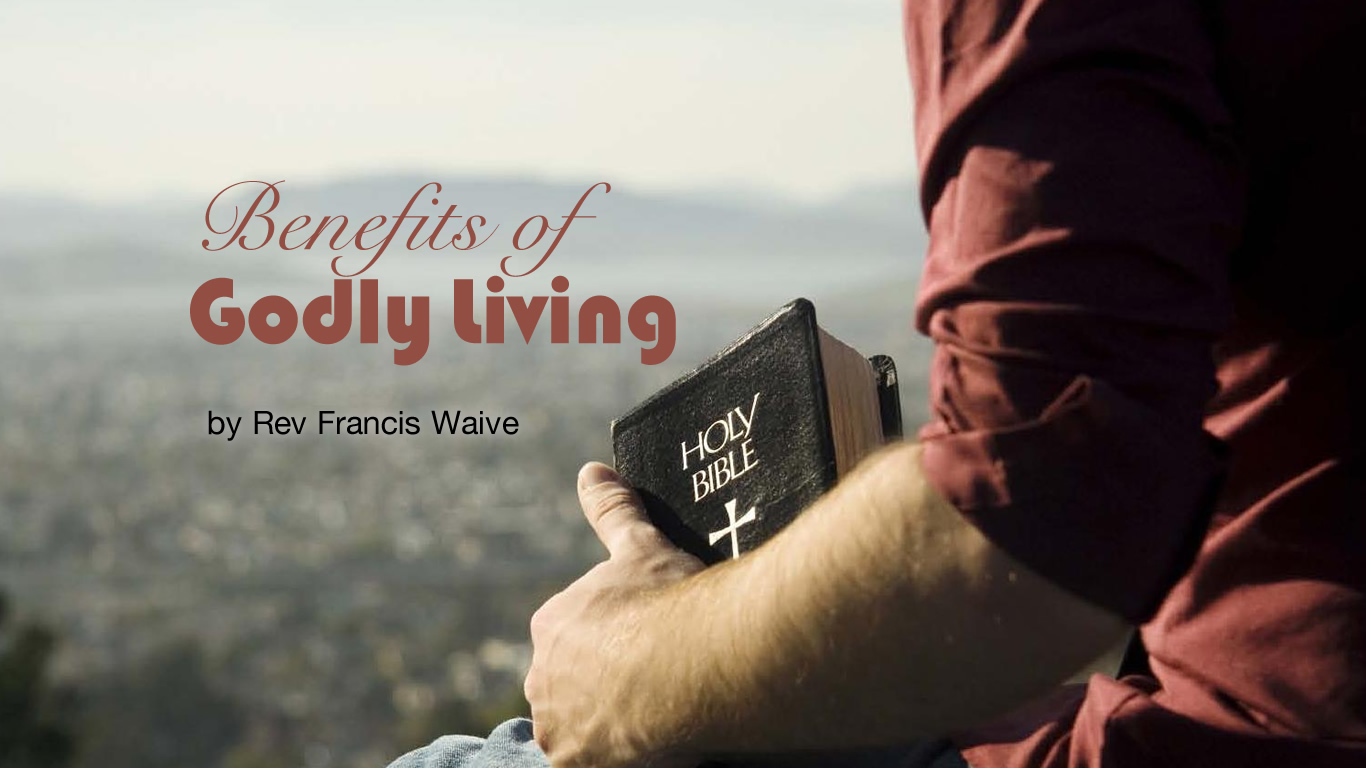 benefits of Godly living